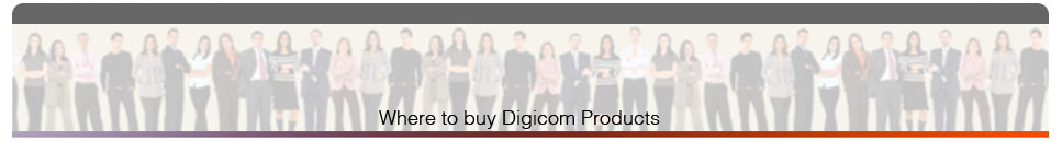 Where to buy Digicom Products